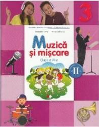 Muzica si miscare - Clasa a 3-a. Sem. 2 - Manual + CD - Florentina Chifu Petre Stefanescu