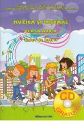 Muzica si miscare - Clasa a 4-a - Caiet + CD - Adina Grigore Cristina Ipate-Toma
