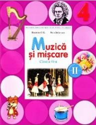 Muzica si miscare Clasa 4 Caiet Sem.2 + CD - Florentina Chifu Petre Stefanescu