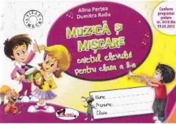 Muzica si miscare clasa a 2-a caiet - Alina Pertea Dumitra Radu