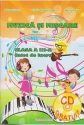 Muzica si miscare clasa a 3-a caiet - Adina Grigore Cristina Ipate-Toma Maria Raicu