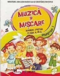 Muzica si miscare. Clasa a III-a. Sem. 1 + Sem. 2 - Dumitra Radu Alina Pertea Carti