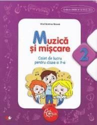 Muzica si miscare cls 2 caiet - Irinel Beatrice Nicoara