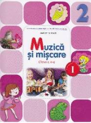 Muzica si miscare cls 2 sem.1 + CD - Irinel Beatrice Nicoara