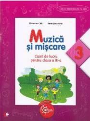 Muzica si miscare cls 3 caiet - Florentina Chifu Petre Stefanescu