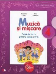 Muzica si miscare cls 4 caiet - Florentina Chifu Petre Stefanescu