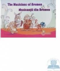 Muzicantii din Bremen - The musicians of Bremen - 5-12 Ani