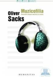 Muzicofilia. Povestiri despre muzica si creier - Oliver Sacks Carti