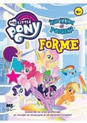 My Little Pony - Invatam cu poneii Forme