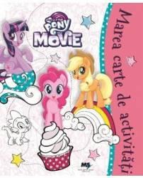 My Little Pony - Marea carte de activitati