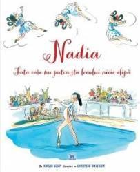 Nadia fata care nu putea sta locului nicio clipa - Karlin Gray