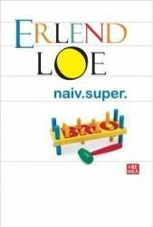 Naiv. Super - Erlend Loe Carti