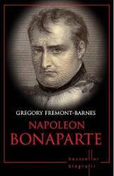 Napoleon Bonaparte - Gregory Fremont-Barnes