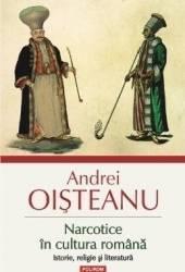 Narcotice in cultura romana ed. 3 - Andrei Oisteanu