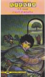 Narnia - vol 3 - Calul si baiatul - C.S. Lewis Carti