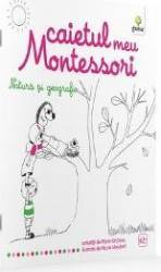 Natura si geografie Caietul meu Montessori - Marie Kirchner 3 ani+