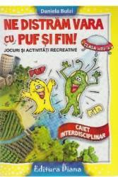 Ne distram vara cu Puf si Fin - Clasa a 3-a - Daniela Bulai Carti