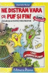 Ne distram vara cu Puf si Fin - Clasa Pregatitoare - Daniela Bulai Carti