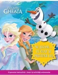 Ne jucam cu Olaf si prietenii lui - Disney Regatul de Gheata