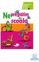 Ne Pregatim De Scoala - Stefania Antonovici Carti