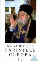 Ne vorbeste Parintele Cleopa 13