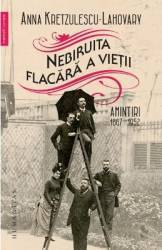 Nebiruita flacara a vietii - Anna Kretzulescu-Lahovary