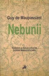 Nebunii - Guy De Maupassant