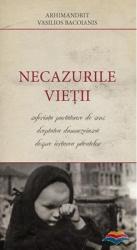 Necazurile Vietii - Arhimandrit Vasilios Bacoianis