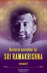 Nectarul Cuvintelor Lui Sri Ramakrishna Vol.1