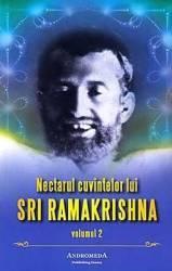 Nectarul Cuvintelor Lui Sri Ramakrishna Vol.2
