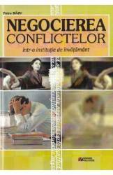 Negocierea conflictelor intr-o institutie de invatamant - Petru Bazu Carti