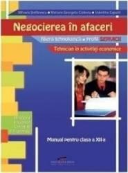 Negocierea in afaceri cls 12 - Mihaela Stefanescu