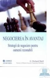 Negocierea in avantaj - G. Richard Shell
