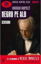 Negru pe alb. Scrisori - Costache Negruzzi