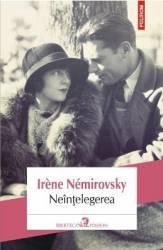 Neintelegerea - Irene Nemirovsky