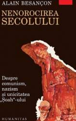 Nenorocirea Secolului - Alain Besancon