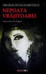 Nepoata vrajitoarei - Virginia Stanciu-Butescu