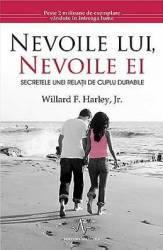 Nevoile Lui Nevoile Ei - Willard F. Harley Carti