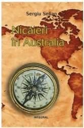 Nicaieri In Australia - Sergiu Selian