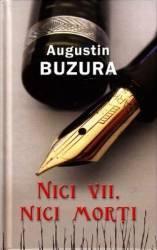 Nici vii nici morti - Augustin Buzura