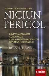 Niciun Pericol - Robert Baer