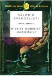 Nicolas Eymerich Inchizitorul - Valerio Evangelisti