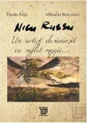 Nicu Russu un artist desavarsit cu suflet magic... - Dodo Nita Mihaela Bercovici