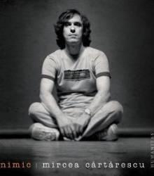 Nimic - Mircea Cartarescu