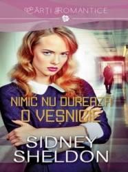Nimic nu dureaza o vesnicie - Sidney Sheldon
