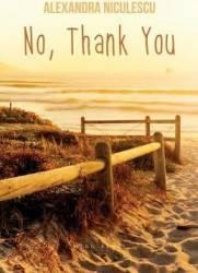 No Thank You - Alexandra Niculescu