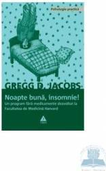 Noapte buna insomnie - Gregg D. Jacobs