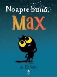 Noapte buna Max - Ed Vere