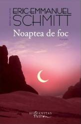 Noaptea de foc - Eric-Emmanuel Schmitt Carti
