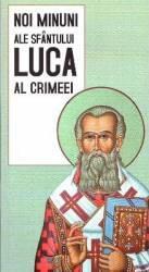 Noi minuni zle Sfantului Luca al Crimeei